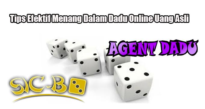Tips Efektif Menang Dalam Dadu Online Uang Asli